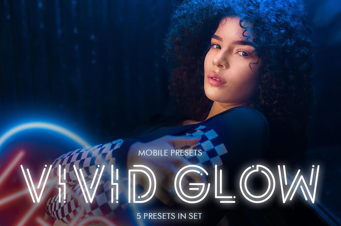 Vivid Glow